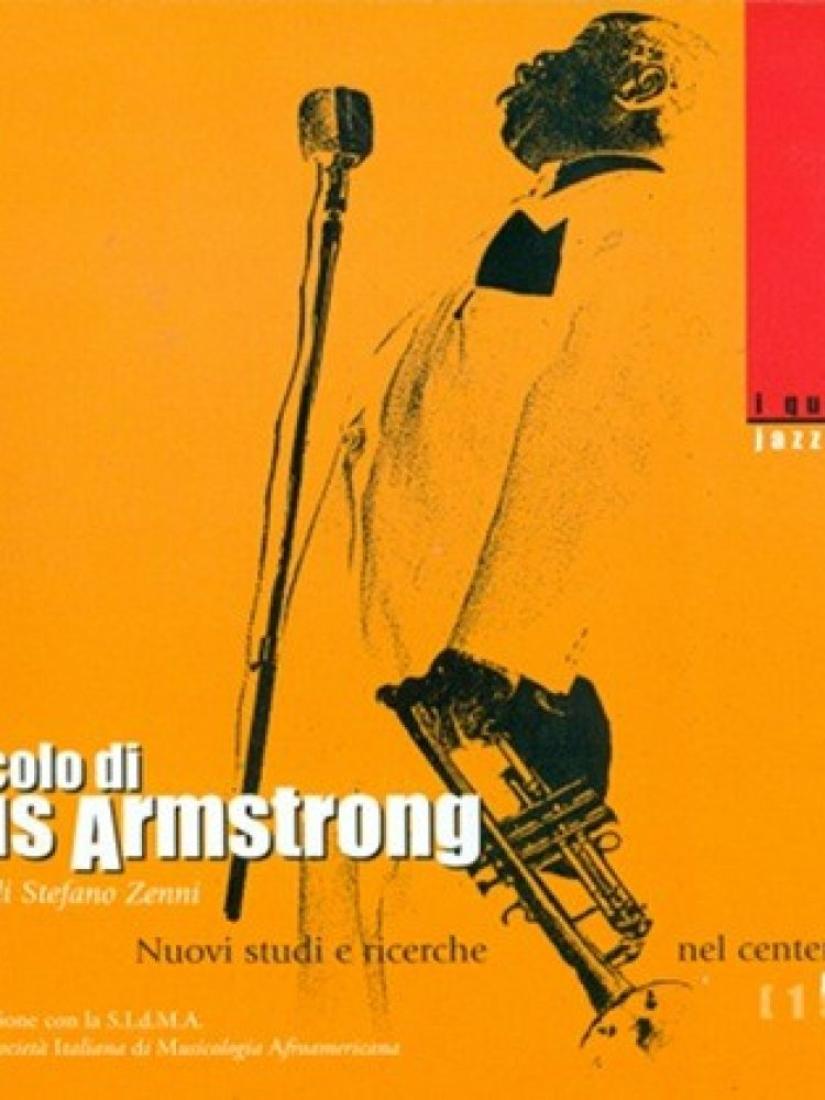 Il secolo di Louis Armstrong