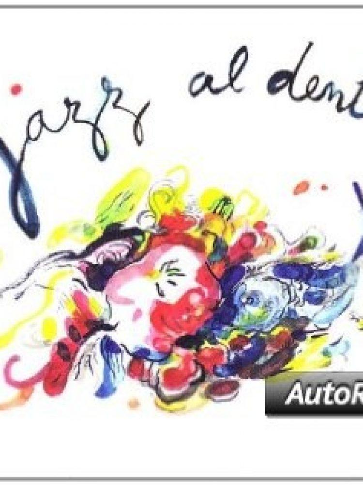 Jazz Al Dente