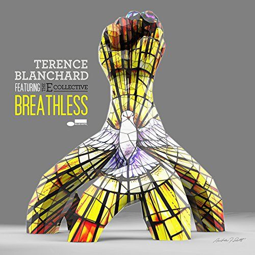 Terence Blanchard featuring The E-Collective</br>Breathless</br>Blue Note, 2015