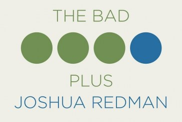 The Bad Plus/Joshua Redman</br>The Bad Plus Joshua Redman</br>Nonesuch, 2015