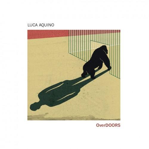 Luca Aquino</br>OverDoors</br>Tuk Music, 2015