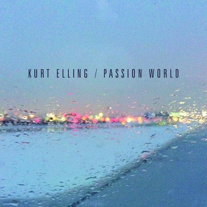 Kurt Elling</br>Passion World</br>Concord, 2015