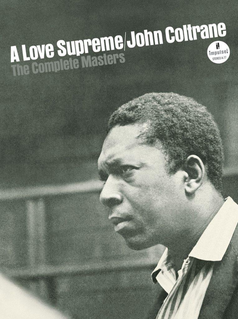 John ColtraneA Love Supreme - The Complete MastersImpulse!, 2015