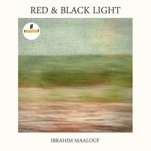 Ibrahim Maalouf</br>Red & Black Light</br>Impulse!, 2015