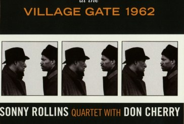 Sonny Rollins Quartet/Don Cherry</br>Complete Live At The Village Gate 1962</br>Solar, 2015