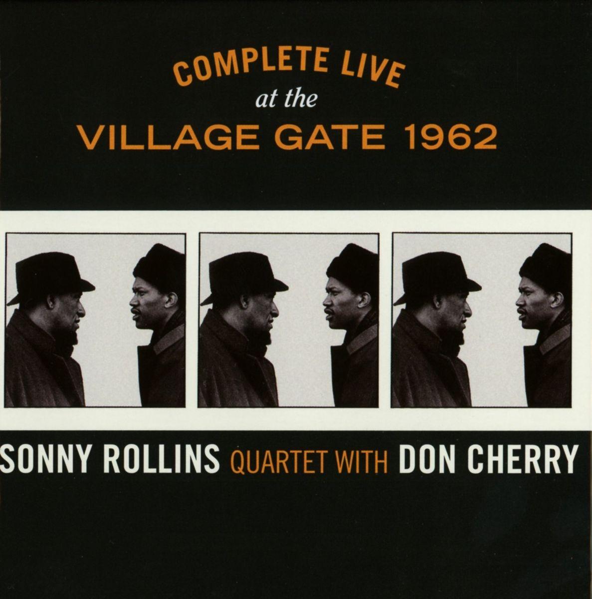Sonny Rollins Quartet/Don Cherry</br>Complete Live At The Village Gate 1962</br>Solar, 2015