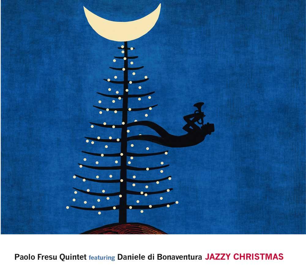 Paolo Fresu Quintet feat. Daniele Di BonaventuraJazzy ChristmasTǔk Music, 2015