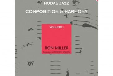 Ron Miller</br>Modal Jazz Composition & Harmony  Volume 1</br>Volontè & Co., 2016