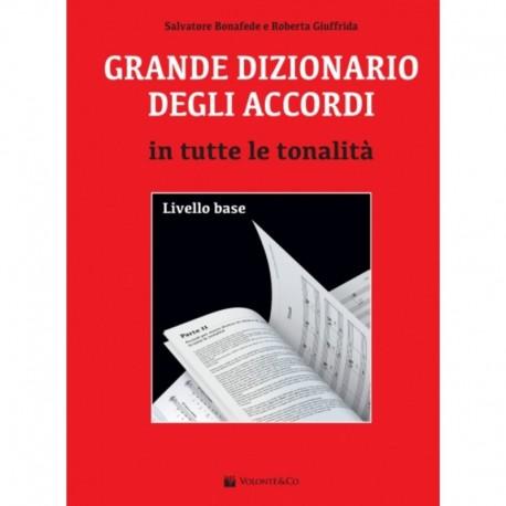 Salvatore Bonafede e Roberta Giuffrida</br>Grande dizionario degli accordi</br>Volontè & Co., 2016