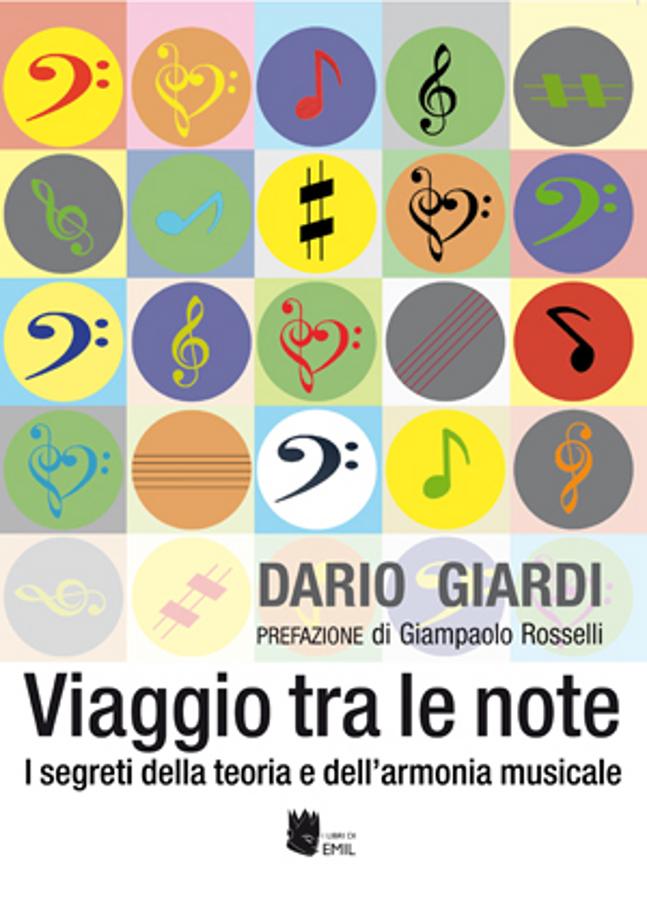 Dario Giardi </br>Viaggio tra le note</br>I libri di Emil, 2016