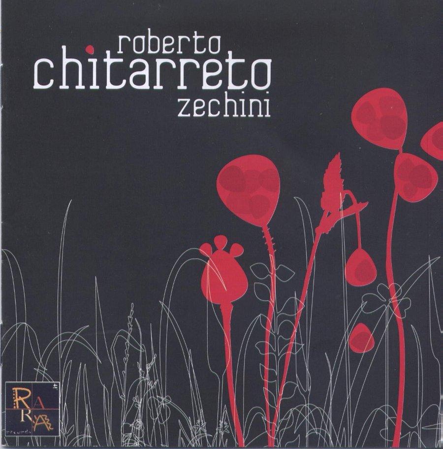 Roberto Zechini </br>Chitarreto</br>Rara, 2016