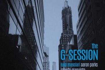 Masciari, Parks, Giaquinto</br>The G-Session</br>Tosky, 2016
