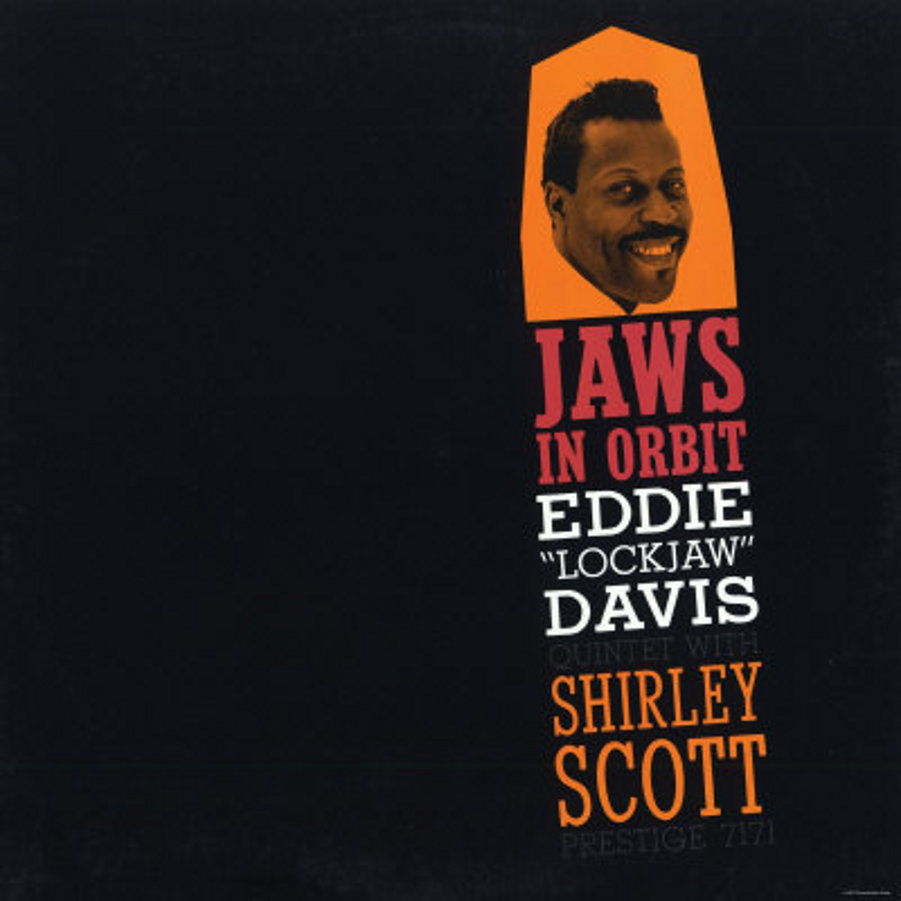 "Eddie ""Lockjaw"" Davis</br>In Orbit</br>Prestige, 1959"