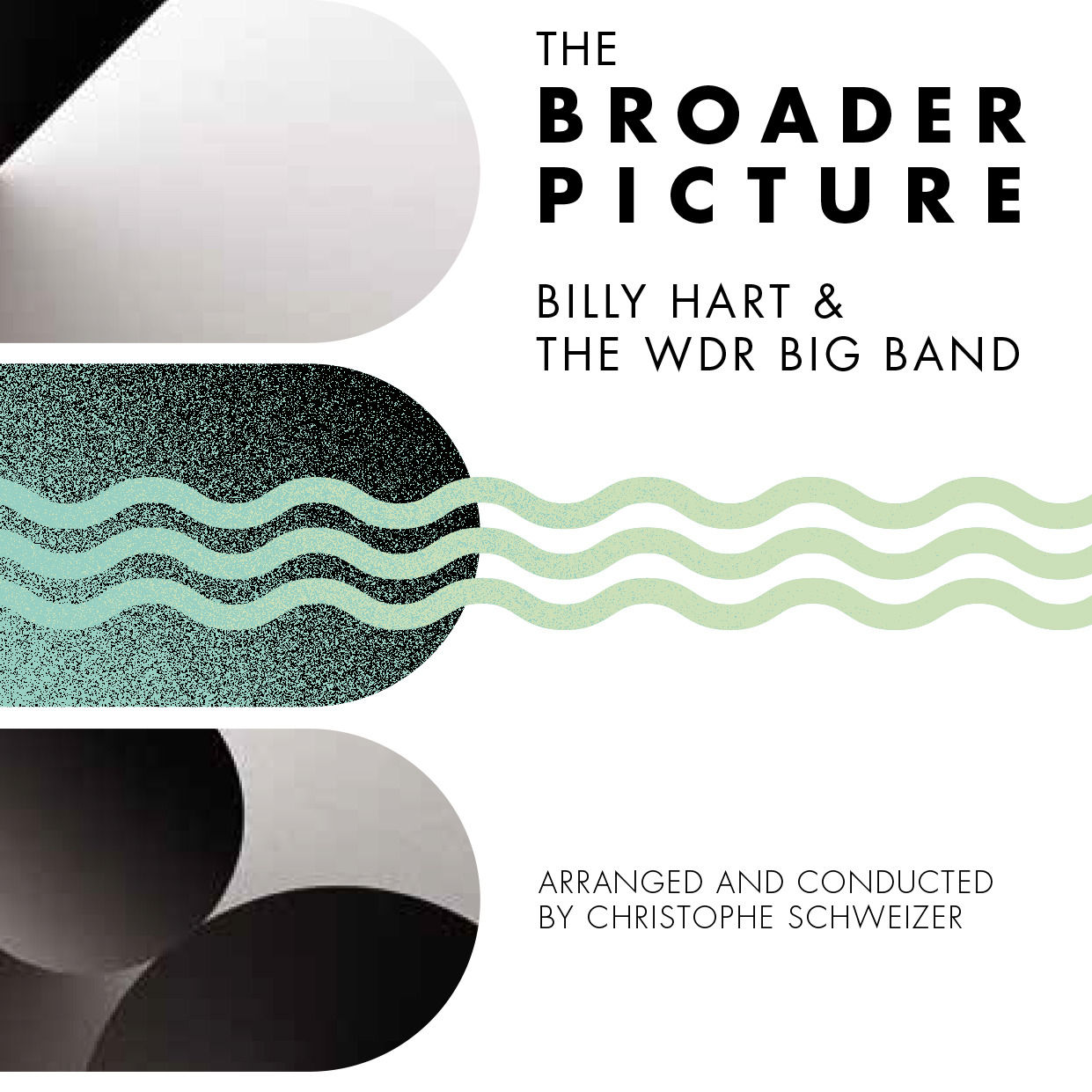 Bill Hart & WDR Big Band</br>The Broader Picture</br>Enja, 2016