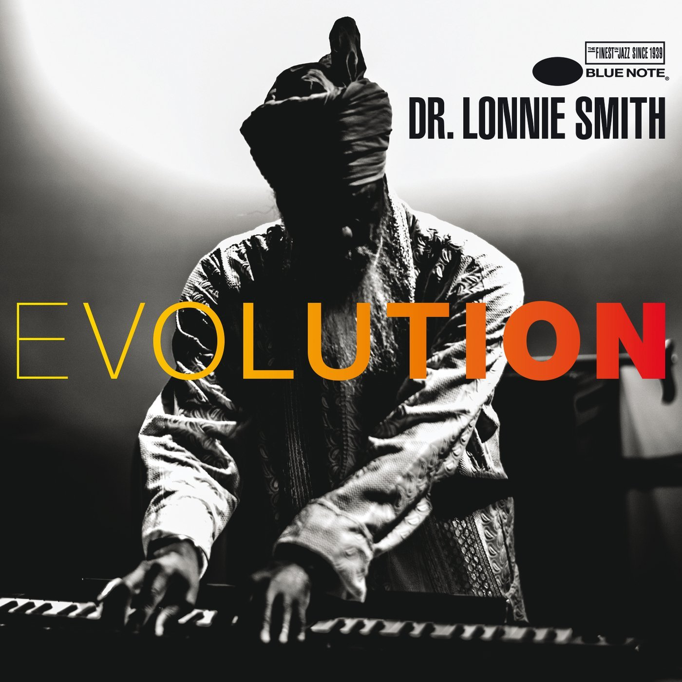 Dr. Lonnie Smith</br>Evolution</br>Blue Note, 2016