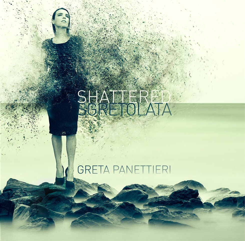Greta Panettieri</br>Shattered – Sgretolata</br>Greta's Bakery Music, 2016