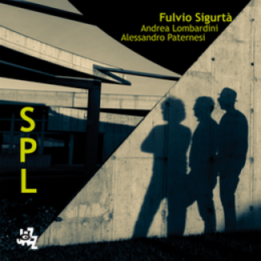 Fulvio Sigurtà</br>SPL</br>Cam Jazz, 2013