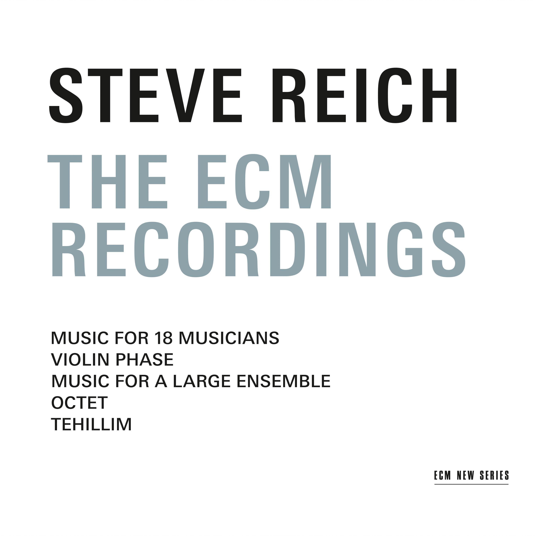 Steve Reich</br>The ECM Recordings</br>ECM, 2016