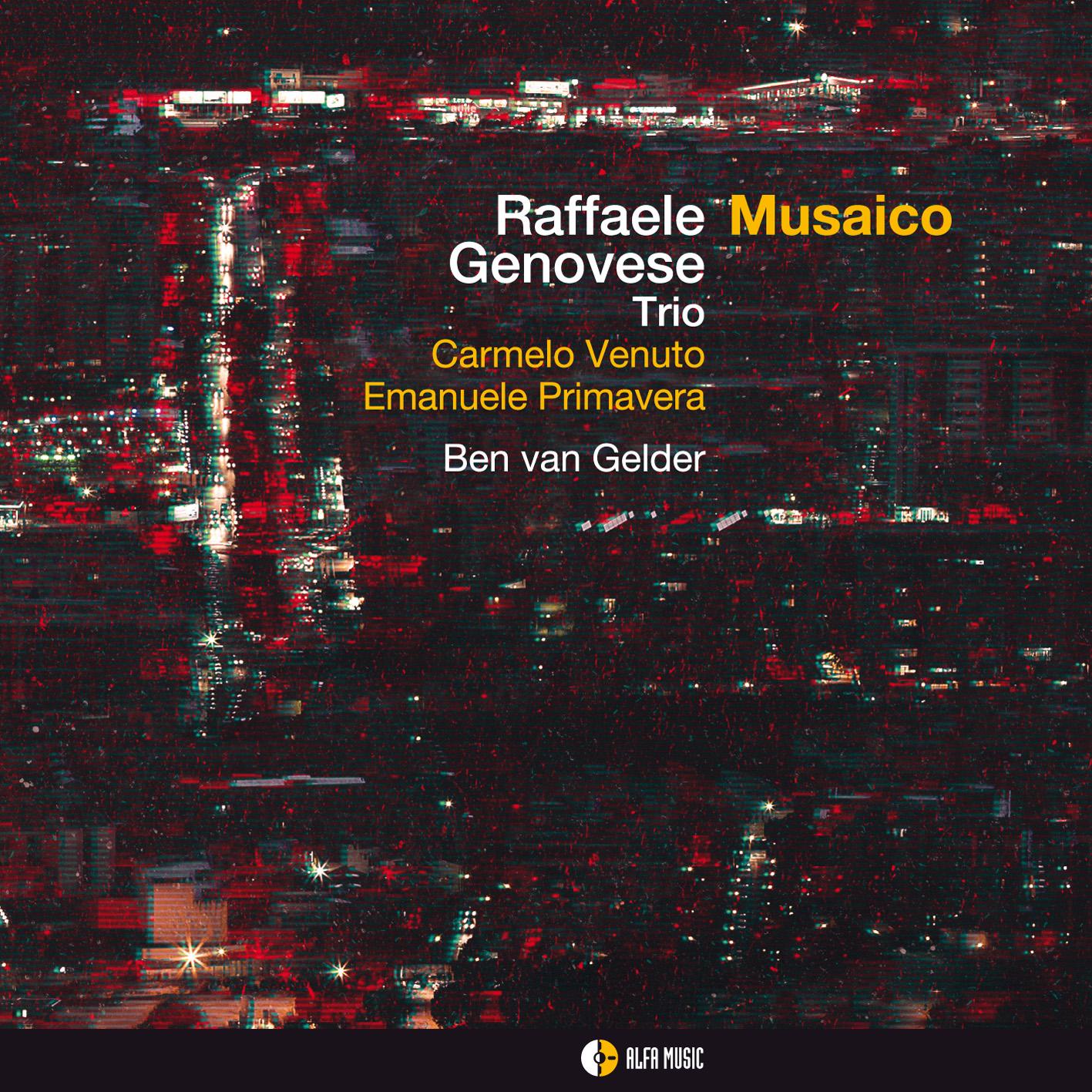 Raffaele Genovese Trio</br>Musaico</br>Alfa Music, 2016
