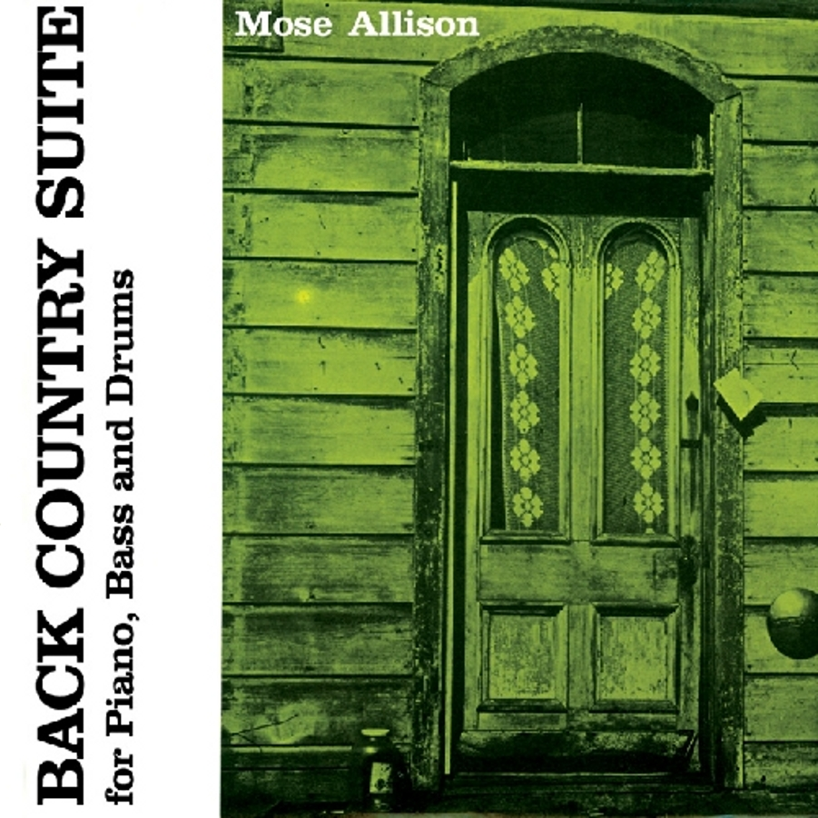 Mose Allison</br>Back Country Suite</br>Prestige, 1957