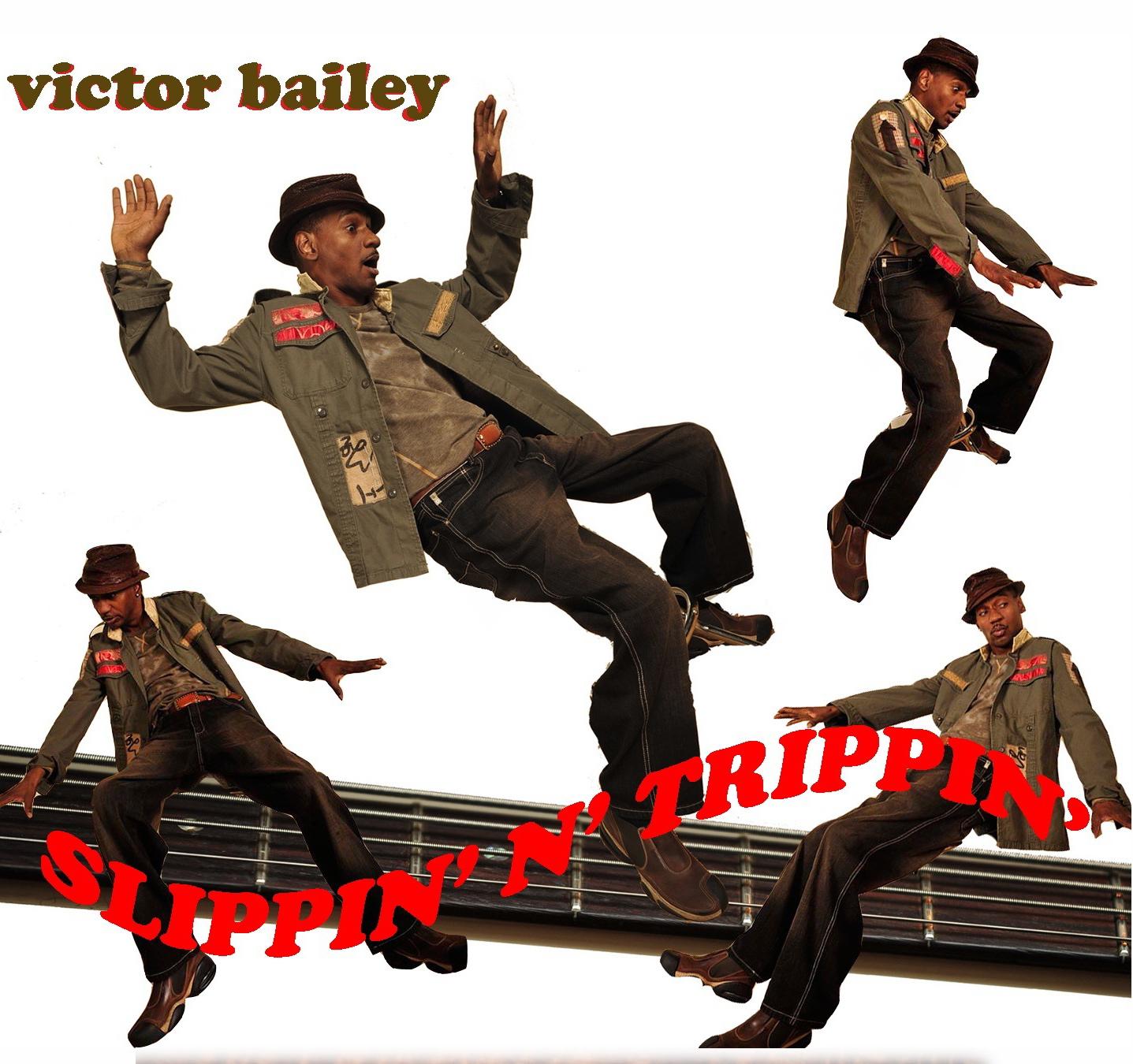 Victor Bailey </br>Slippin&#8217; &#8216;N&#8217; Trippin&#8217;</br>Studio V, 2009