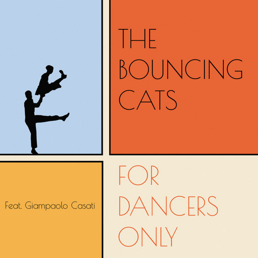 The Bouncing Cats</br>For Dancers Only</br>Riversound, 2015