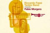 Riccardo Fassi Tankio Band </br>Meets Fabio Morgera</br> Alfa Music, 2016