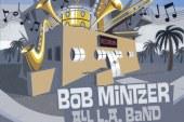 Bob Mintzer</br>All L.A. Band</br>Fuzzy, 2016