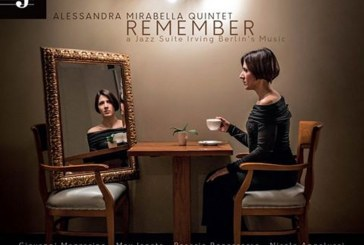 Alessandra Mirabella</br>Remember – a Jazz Suite Irving Berlin's Music</br>Jazzy Records