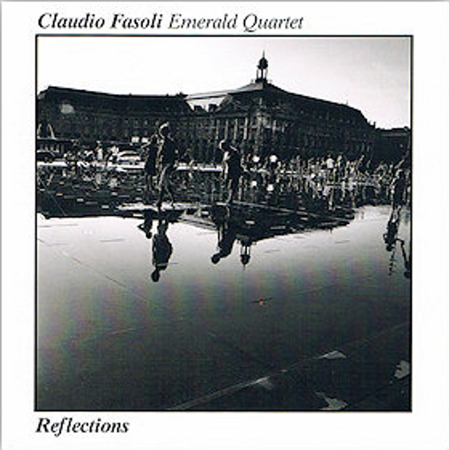 Claudio Fasoli Emerald Quartet <br>Reflections</br>Blue Serge, 2010