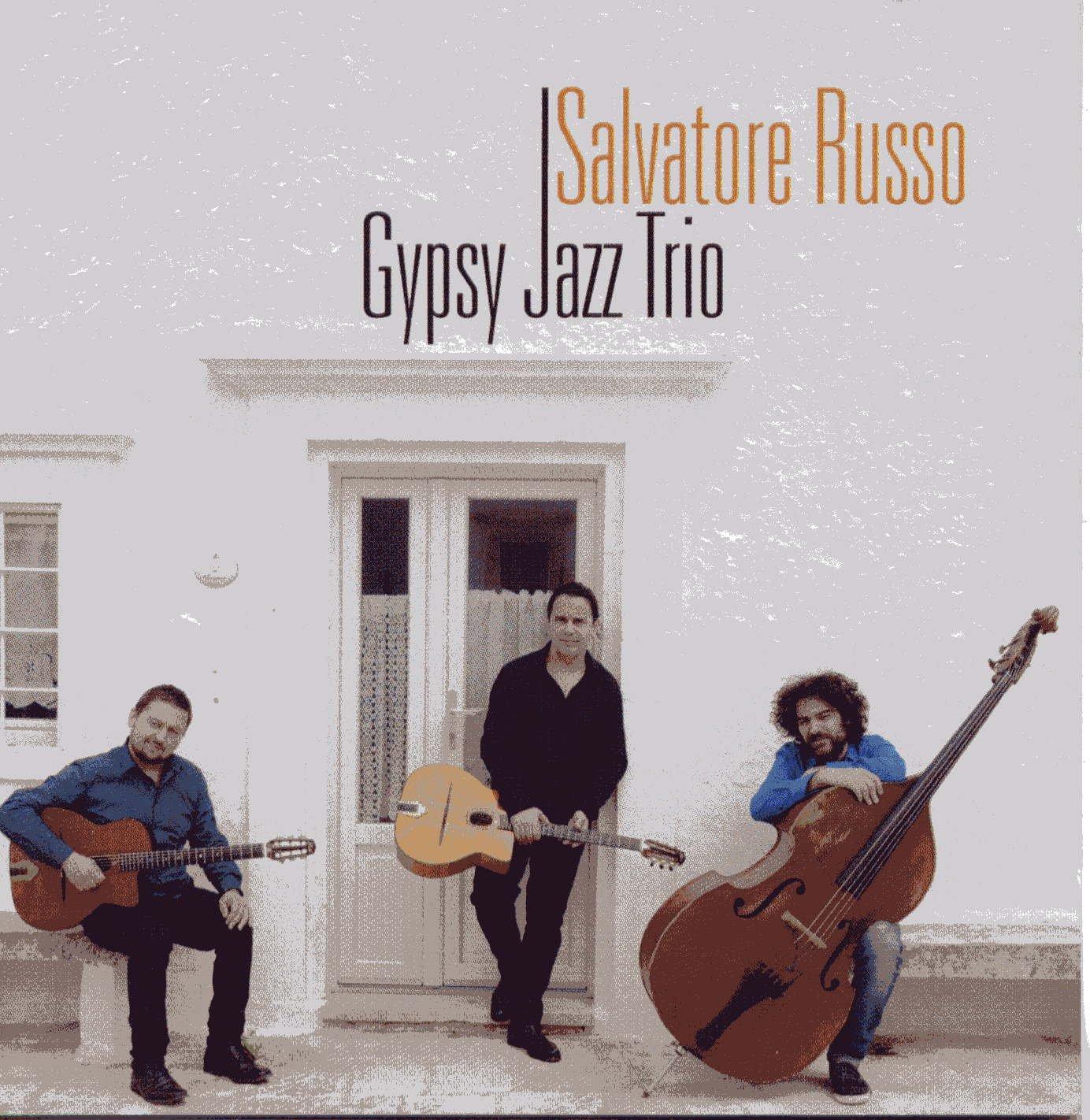 Salvatore Russo</br>Gypsy Jazz Trio</br>Emme Label, 2016