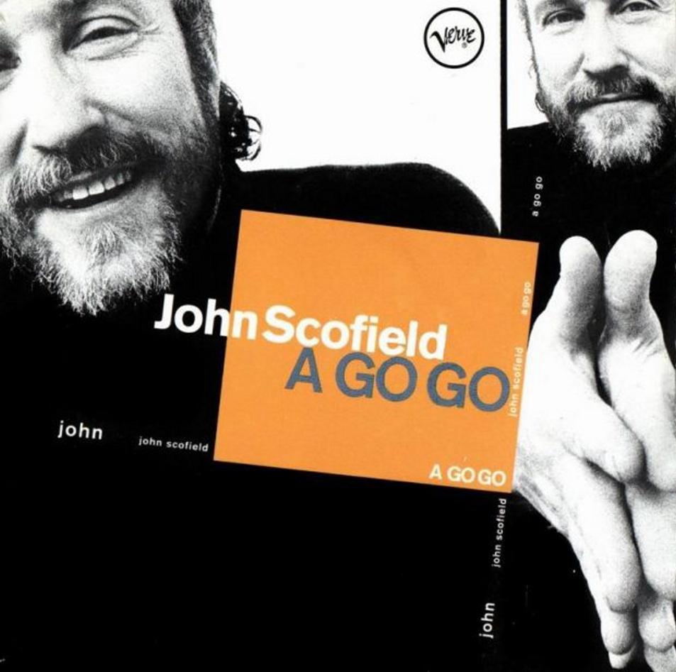 John Scofield</br>A Go Go</br>Verve, 1998