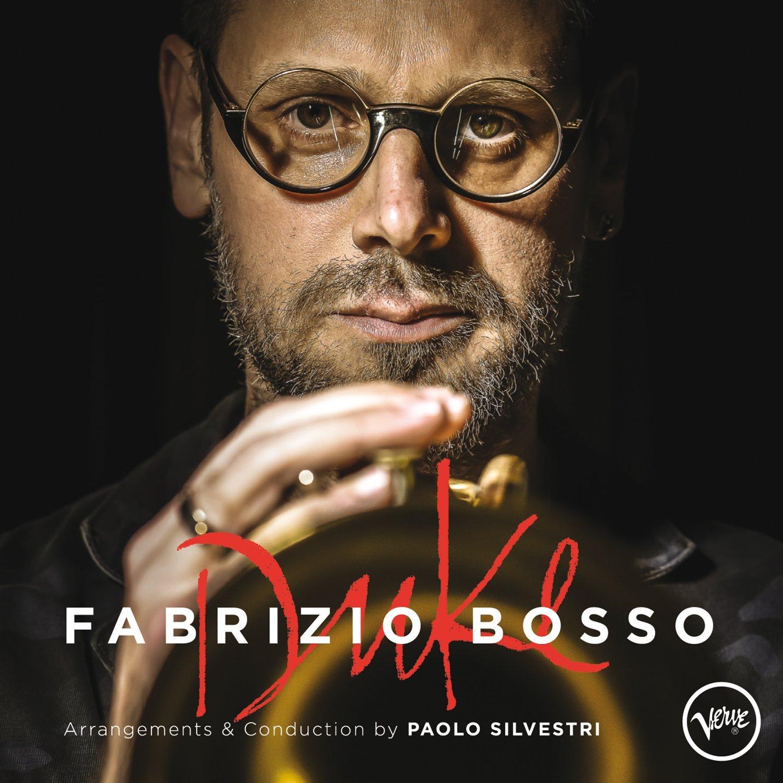 Fabrizio Bosso</br>Duke</br>Verve, 2015