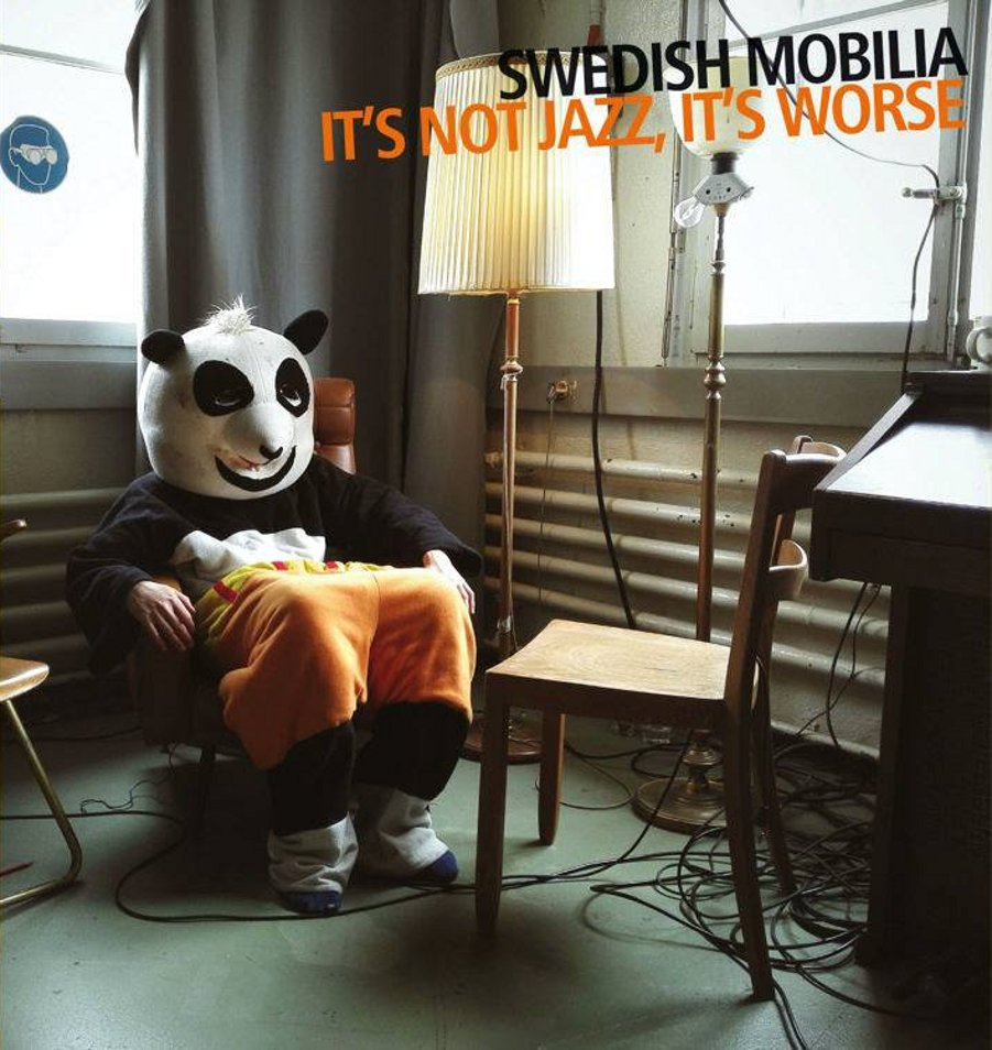 Swedish Mobilia</br>It's not jazz, it's worse</br>Auand, 2016