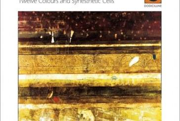 Gianluigi Trovesi, Umberto Petrin</br>Twelve Colours And Synesthetic Cells</br>Dodicilune, 2017