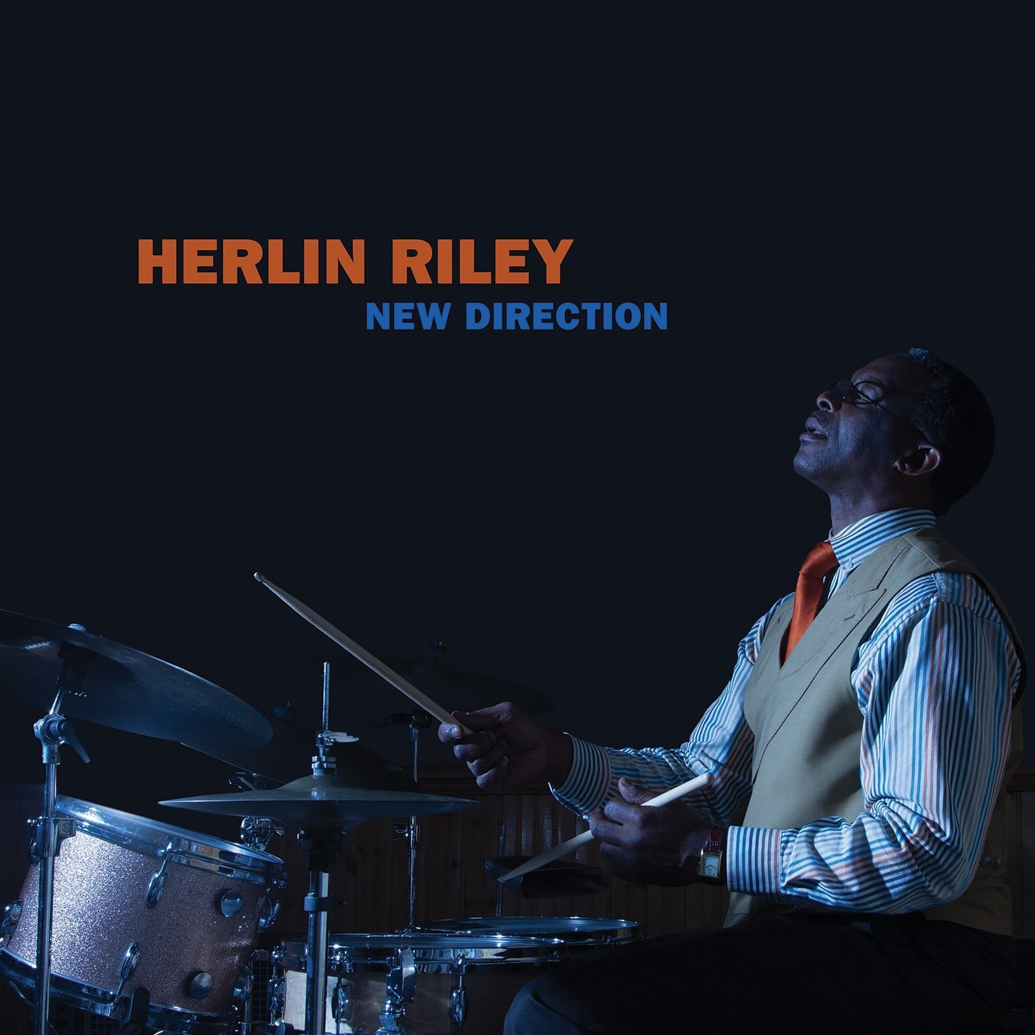 Herlin Riley </br>New Direction</br> Mack Avenue, 2016