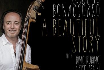 Rosario Bonaccorso </br>A Beautiful Story </br>Via Veneto Jazz/Jando Music, 2017