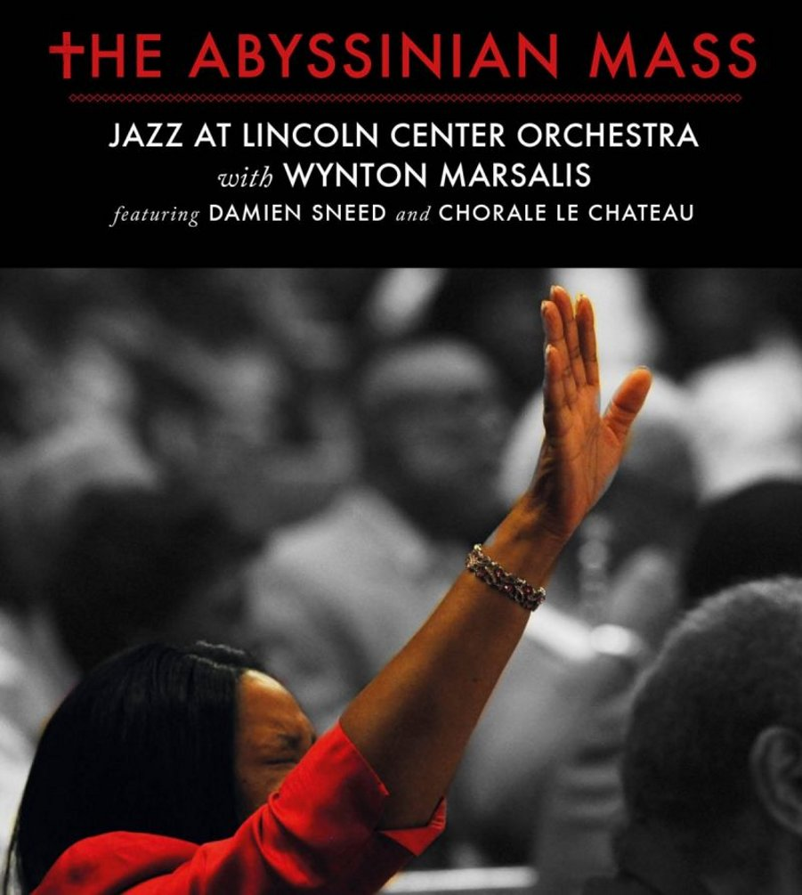 Jazz At Lincoln Center Orchestra With Wynton Marsalis</br>The Abyssinian Mass</br> Blue Engine, 2016