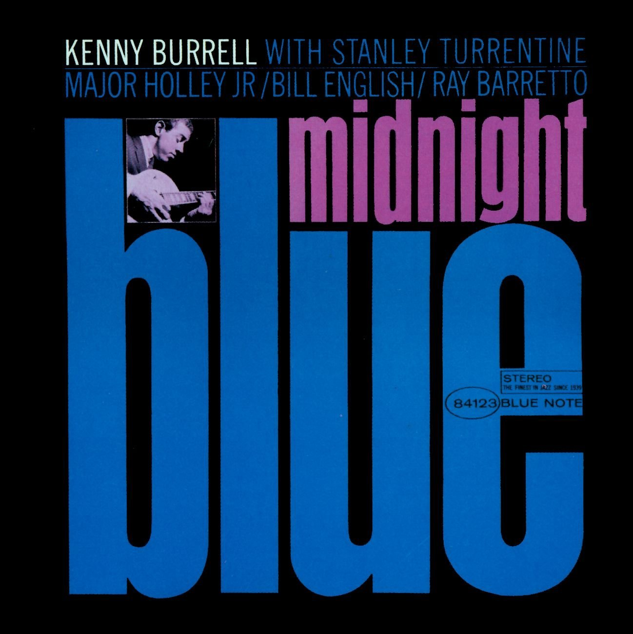 Kenny Burrell</br>Midnight Blue</br>Blue Note, 1967