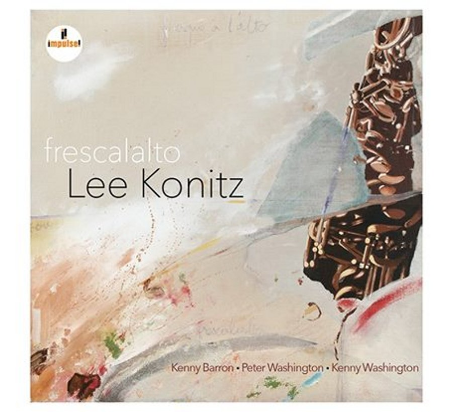 Lee Konitz</br>Frescalalto</br>Impulse, 2017