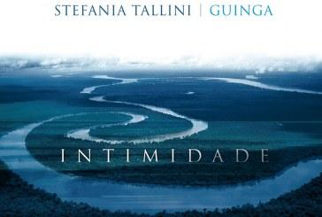 Stefania Tallini, Guinga</br> Intimidade</br> Alfa Music, 2016