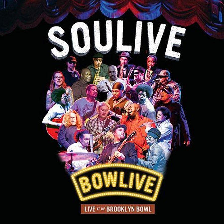 Soulive</br>Bowlive &#8211; Live At The Brooklin Bowl</br>Royal Family, 2011