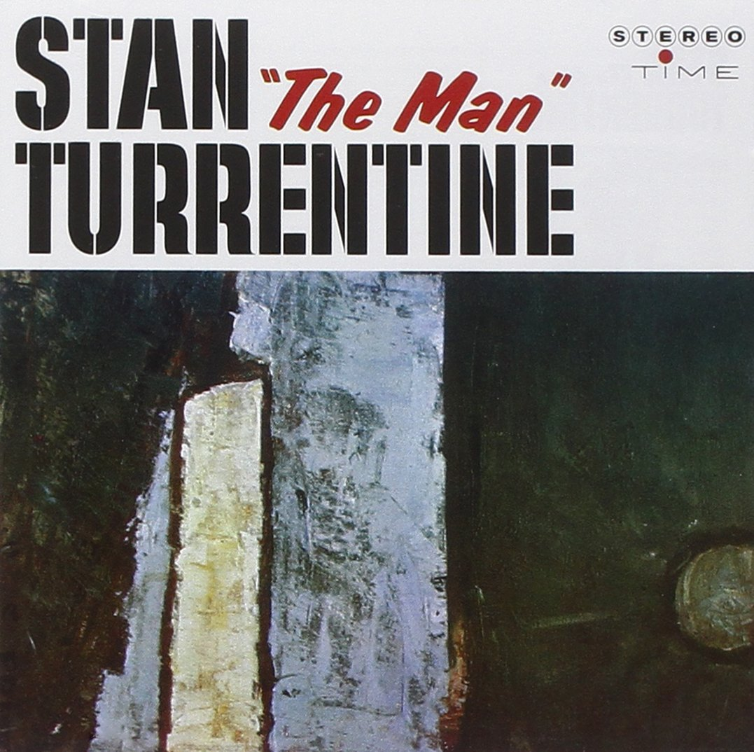 Stanley Turrentine</br>The Man</br>Time, 1960