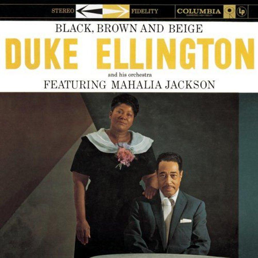 Duke Ellington</br>Black, Brown And Beige</br>Columbia, 1958