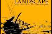 Salieri, Govoni, Negrelli Trio</br>Landscape</br>Cat Sound, 2016