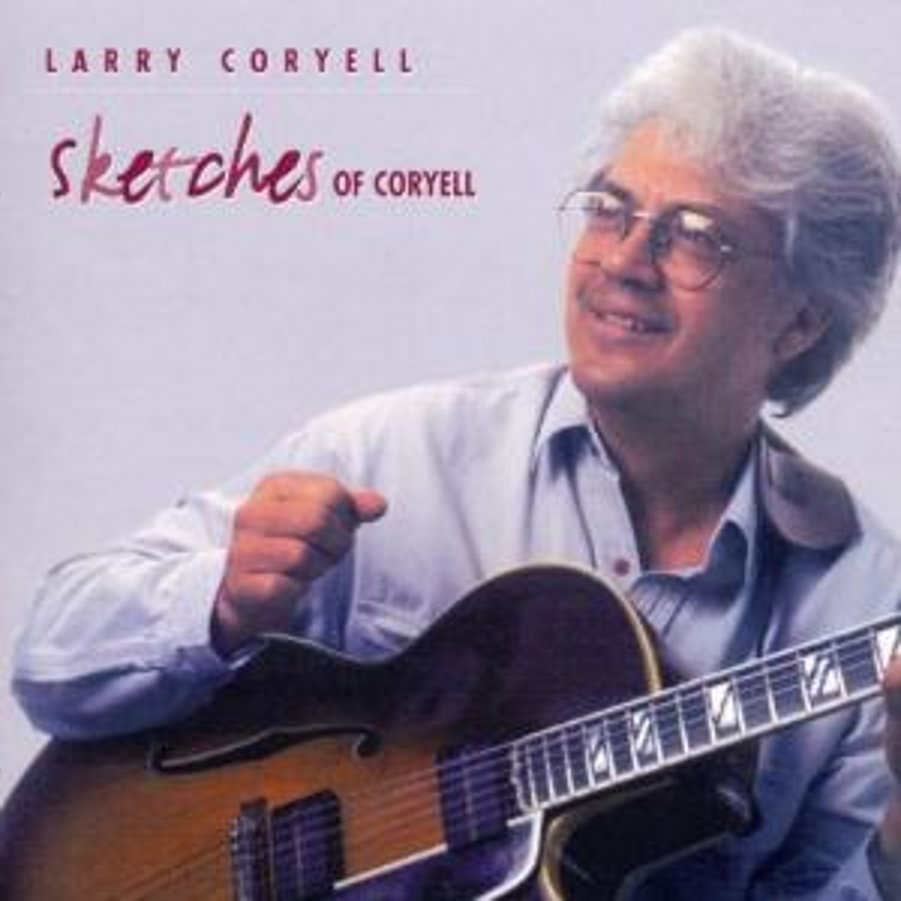 Larry Coryell</br> Sketches Of Coryell</br> Shanachie, 1996