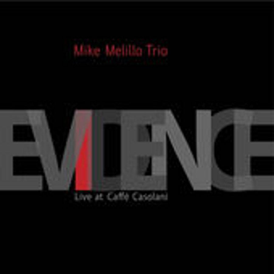 Mike Melillo Trio</br>Evidence</br>Notami, 2015