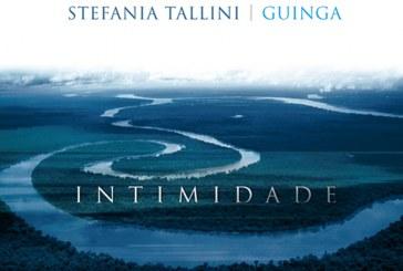 Stefania Tallini, Guinga</br>Intimidade</br>Alfa Music, 2017