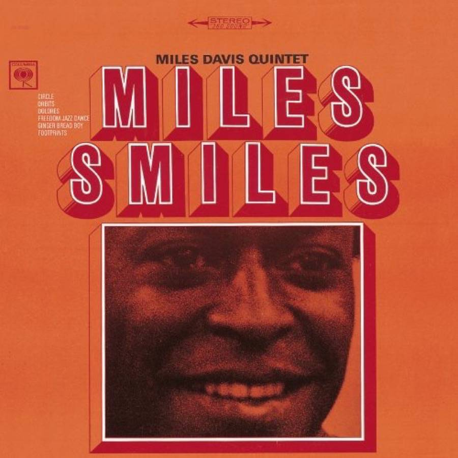 Miles Davis</br>Miles Smiles</br>Columbia, 1967