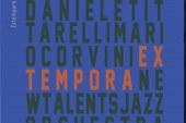 Daniele Tittarelli, Mario Corvini, New Talents Jazz Orchestra</br>Ex tempora</br>Parco Della Musica, 2016
